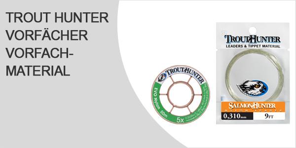 Trout Hunter Vorfächer und Vorfachmaterial